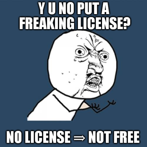 Y-u-no-put-a-freaking-license.png